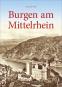 Burgen am Mittelrhein. Bild 1