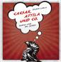 Caesar, Attila & Co. Comics und die Antike. Bild 1