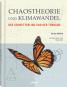 Chaostheorien und Klimawandel. Ein Schmetterling und ein Tornado. Bild 1