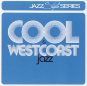 Cool Jazz & Westcoast Jazz. 2 CDs. Bild 1