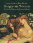 Dangerous Women. The Perils of Muses and Femmes Fatales. Bild 1