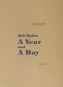 Daniel Kramer. Bob Dylan. A Year and a Day. Signierte Collector's Edition. Bild 1