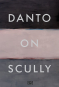 Danto on Scully. Bild 1