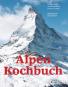 Das Alpen-Kochbuch. Rezepte und Geschichten von Europas Gipfeln. Bild 1