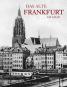 Das alte Frankfurt am Main. Bild 1