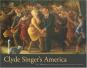 Das Amerika des Clyde Singer. Bild 1