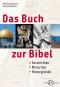 Das Buch zur Bibel. Geschichten, Menschen, Hintergründe. Bild 1