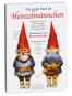 Das große Buch der Heinzelmännchen. Die ganze Wahrheit über Herkunft, Leben und Wirken des Zwergenvolkes. Bild 1