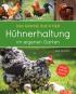Das große Buch der Hühnerhaltung im eigenen Garten. Bild 1