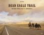 Dead Eagle Trail. Amerikas Cowboys des 21. Jahrhunderts. Bild 1