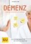 Demenz gelassen betreuen und pflegen. Das stärkende Hilfebuch für Betroffene und Angehörige. Bild 1