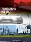 Dennis Hopper. Photographs 1961-1967. Bild 1