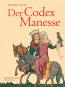 Der Codex Manesse. Die berühmteste Liederhandschrift des Mittelalters. Bild 1