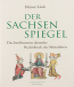 Der Sachsenspiegel. Das berühmteste deutsche Rechtsbuch des Mittelalters. Bild 1