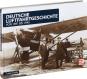 Deutsche Luftfahrtgeschichte von 1891 bis 1945. Bild 1