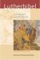 Die Bibel. Nach der Übersetzung Martin Luthers mit Bildern aus der Kunst. Bild 1