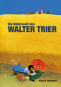 Die Bilderwelt des Walter Trier. Kästner, Kunst und Politik. Das zeichnerische Werk. Bild 1