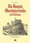 Die Burgen Oberösterreichs und Salzburgs. Bild 1