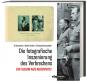 Die fotografische Inszenierung des Verbrechens. Ein Album aus Auschwitz. Bild 1