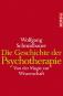 Die Geschichte der Psychotherapie. Von der Magie zur Wissenschaft Bild 1