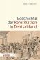 Die Geschichte der Reformation in Deutschland Bild 1