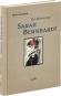 Die Göttliche Sarah Bernhardt. Bild 1