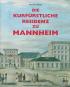 Die kurfürstliche Residenz zu Mannheim. Bild 1