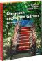 Die neuen englischen Gärten. Eine Entdeckung. Bild 1
