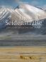 Die Seidenstraße. 2000 Jahre Geschichte und Kultur. Bild 1