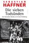 Die sieben Todsünden des Deutschen Reiches im Ersten Weltkrieg. Bild 1