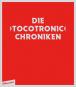 Die Tocotronic Chroniken. Bild 1