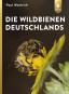 Die Wildbienen Deutschlands. Bild 1
