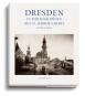 Dresden im 19. Jahrhundert. Frühe Photographien 1850-1914. Bild 1