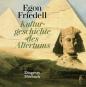 Egon Friedell. »Kulturgeschichte des Altertums« und »Kulturgeschichte der Neuzeit«. Bild 1