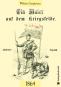 Ein Maler auf dem Kriegsfelde 1864 Bild 1