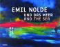 Emil Nolde und das Meer. Bild 1