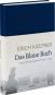 Erich Kästner. Das Blaue Buch. Geheimes Kriegstagebuch 1941-1945. Bild 1