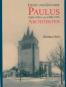 Ernst und Günther Paulus (1868-1936 und 1898-1976). Architekten. Mit einem Katalog ihrer Werke. Bild 1