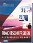 Frachtschiffreisen - Als Passagier an Bord Bild 1