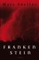 Frankenstein oder Der neue Prometheus. Bild 1