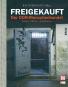 Freigekauft - Der DDR-Menschenhandel Bild 1