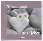 Freundschaft: Eine Verbindung fürs Leben – Mit CD Bild 1