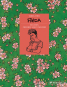 Frida. Ein Leben zwischen Kunst und Liebe. Graphic Novel. Bild 1