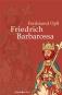 Friedrich Barbarossa. Bild 1