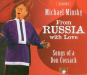 Michael Minsky. From Russia with love. 2 CDs. Bild 1