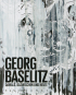 Georg Baselitz. Damals, dazwischen und heute. Bild 1