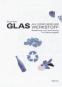 Glas als künstlerischer Werkstoff. Gestaltung und Vermittlung mit Recyclingglas Bild 1