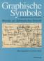 Graphische Symbole in mittelalterlichen Urkunden. Beiträge zur diplomatischen Semiotik. Bild 1