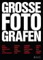 Große Fotografen. Bild 1