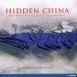 Hidden China. Auf den Spuren alter Traditionen. Bild 1